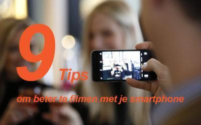 9 tips om beter te filmen met je smartphone